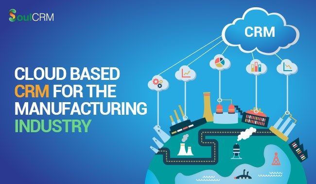 cloud-based-crm-for-manufacturing