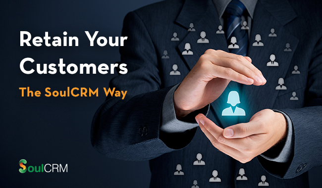 retain-your-customers-soulcrm-way